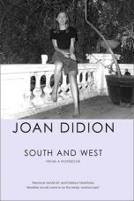 south and west joan didion