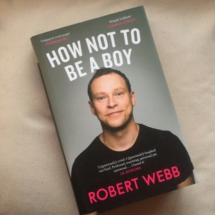 How Not to Be a Boy by Robert Webb