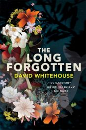 The Long Forgotten david whitehouse