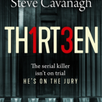 #BookReview: Thirteen by Steve Cavanagh @SSCav @OrionBooks @Orion_Crime #ThatBookThatHook