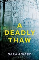 a deadly thaw sarah ward