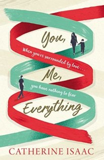 you, me, and everything catherine isaac