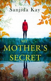 my mother's secret sanjida kay