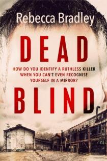dead blind rebecca bradley