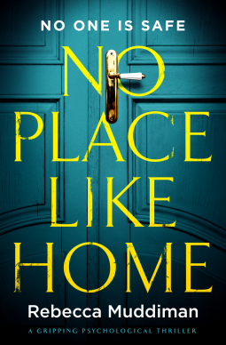 no place like home rebecca muddiman