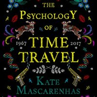 #BookReview: The Psychology of Time Travel by @KateMascarenhas @HoZ_Books