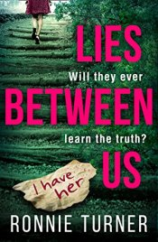 lies between us ronnie turner