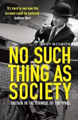 no such thing as society andy mcsmith