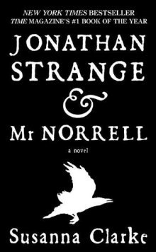 jonathan and strange and mr norrell susanna clarke