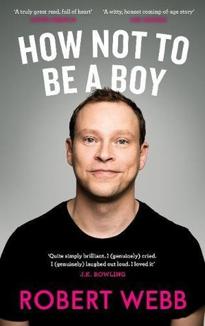 how not to be a boy robert webb