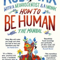 How to be Human: The Manual by Ruby Wax with a Neuroscientist and a Monk #NonFiction #NonFictionNovember