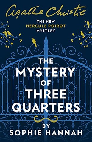 the mystery of three quarters sophie hannah