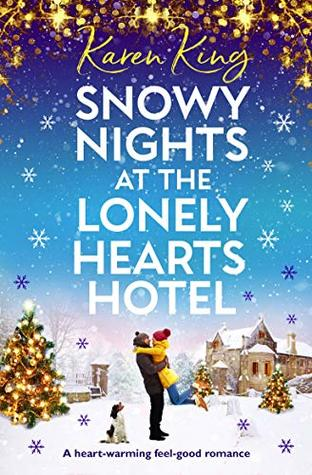 snowy nights at the lonely hearts hotel karen king