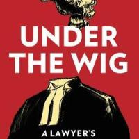 #BookReview - Under the Wig: A Lawyer's Stories of Murder, Guilt and Innocence by William Clegg QC @CanburyPress