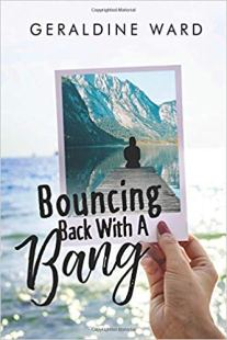 bouncing back with a bang geraldine ward