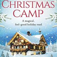 #BookReview: Christmas Camp by Karen Schaler @KarenSchaler @PiatkusBooks #ChristmasCamp
