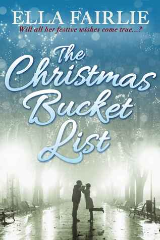 the christmas bucket list ella fairlie
