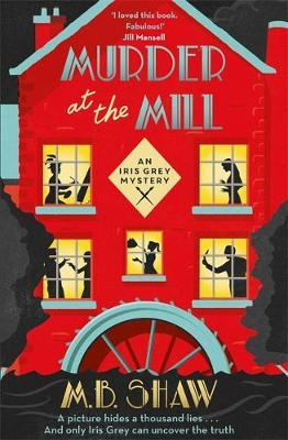 murder at the mill m b shaw