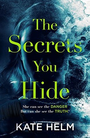 the secrets you hide kate helm