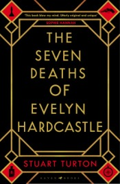 the seven deaths of evelyn hardcastle stuart turton