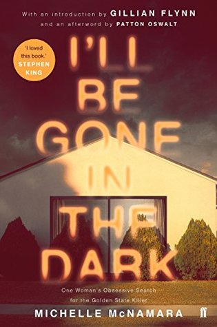 i'll be gone in the dark michelle mcnamara