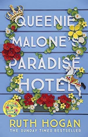 queenie malone's paradise hotel ruth hogan