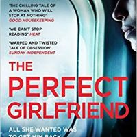 #BookReview: The Perfect Girlfriend by Karen Hamilton | @KJHAuthor  @Wildfirebks @Bookish_Becky