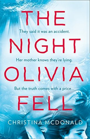 the night olivia fell christina mcdonald