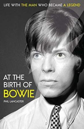 at the birth of bowie phil lancaster