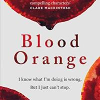 #BookReview: Blood Orange by Harriet Tyce | @Harriet_Tyce @Wildfirebks @PublicityBooks @AnneCater #RandomThingsTours