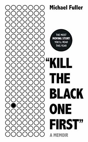 kill the black one first michael fuller