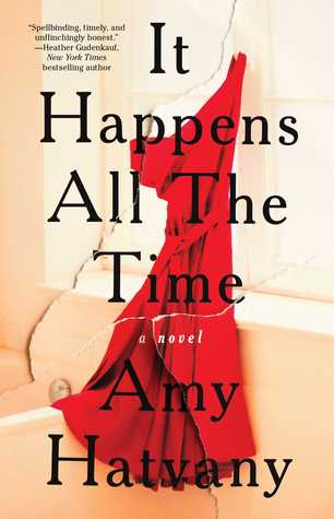 it happens all the time amy hatvany