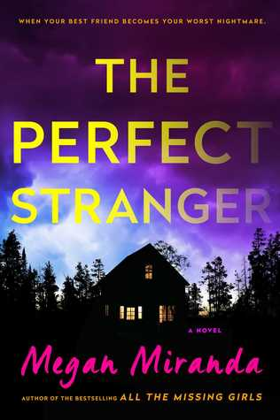 the perfect stranger megan miranda