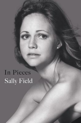 in pieces sally field