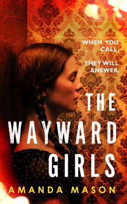 the wayward girls amanda mason