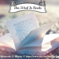 This Week in Books (22 May 2019)! What are you reading this week?