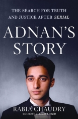 adnan's story rabia chaudry