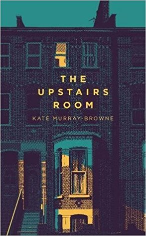 the upstairs room kate murray browne