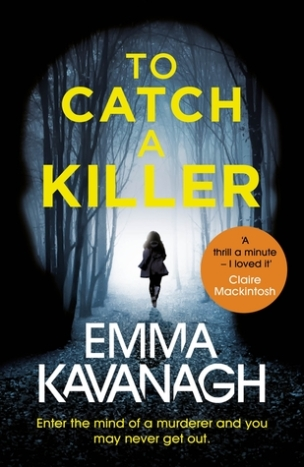 to catch a killer emma kavanagh