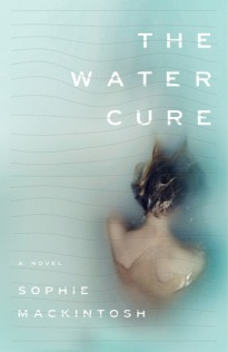 the water cure sophie mackintosh