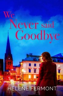 we never said goodbye helene fermont