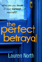 the perfect betrayal lauren north
