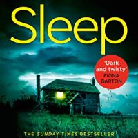 Book Review: Sleep by C. L. Taylor | @CallyTaylor @AvonBooksUK @Sabah_K #sleep