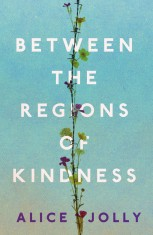 between the regions of kindness alice jolly