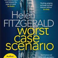 #BookReview: Worst Case Scenario by Helen Fitzgerald | @FitzHelen @OrendaBooks @AnneCater #WorstCaseScenario