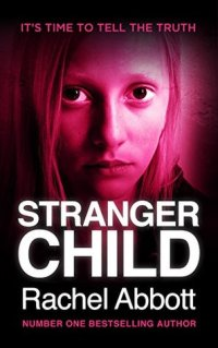 stranger child rachel abbott