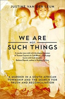 we are not such things justine van der leun