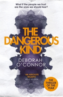the dangerous kind deborah o'connor