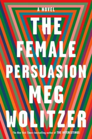 the female persuasion meg wolitzer