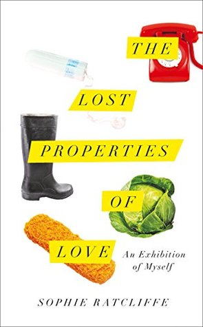 the lost properties of love sophie ratcliffe